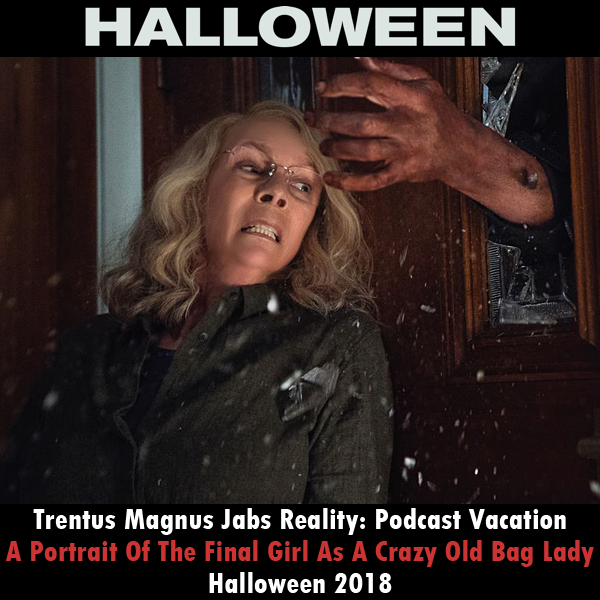 Trentus Magnus Jabs Reality A Portrait Of The Final Girl As A Crazy
