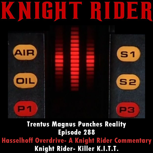 Episode 288- Another Season 04 Commentary- Knight Rider