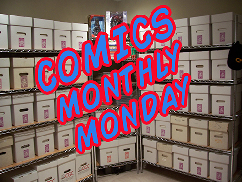 Two True Freaks Presents: Comics Monthly Monday