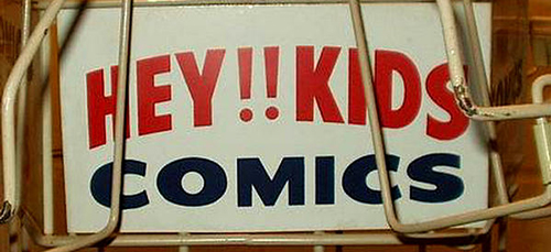 Two True Freaks Presents: Hey Kids, Comics!