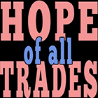 Hope of All Trades